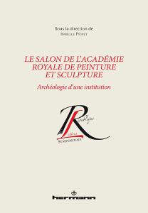 Le Salon de l'Académie royale de peinture et sculpture