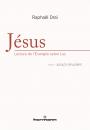 Jésus, une lecture de l'évangile selon Luc tome I