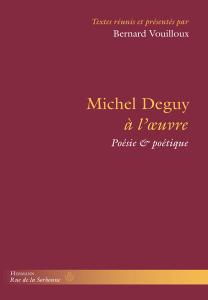 Michel Deguy à l'œuvre