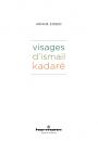 Visages d'Ismail Kadaré