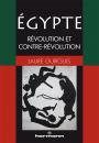 Égypte : révolution et contre-révolution
