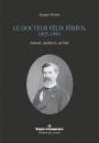 Le docteur Félix Féréol (1825-1891)