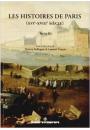 Les Histoires de Paris (XVIe-XVIIIe siècles). Volume II