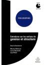 Entretiens sur la notion de genèse et structure