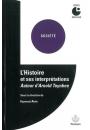 L'Histoire et ses interprétations : Autour d'Arnold Toynbee