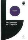 """Le Centenaire du """"Capital"""""""