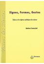Signes, formes, gestes