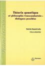 Théorie quantique et philosophie transcendantale