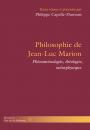 Philosophie de Jean-Luc Marion
