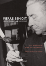 Pierre Benoit,maître du roman d'aventures