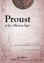 Proust et les « Moyen Âge »