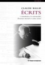 Écrits, volume 1