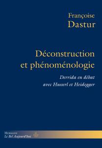 Déconstruction et phénoménologie: Derrida en débat avec Husserl et Heidegger Book Cover