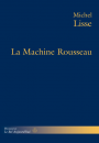 La Machine Rousseau