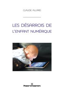 Les désarrois de l'enfant numérique