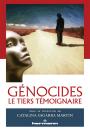 Génocides : le tiers témoignaire