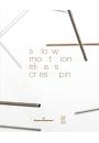 Slow Motion Elias Crespin