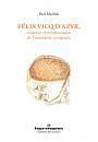 Félix Vicq d'Azyr, créateur révolutionnaire de l'anatomie comparée