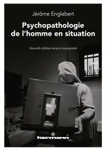 Psychopathologie de l'homme en situation