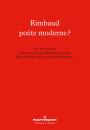 Rimbaud poète moderne ?