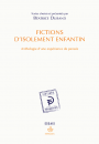Fictions d'isolements enfantin