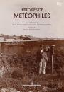 Histoires de météophiles