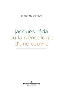 Jacques Réda ou la généalogie d'une œuvre