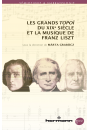 Les grands topoï du XIXe siècle et la musique de Liszt