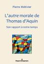 L'autre morale de Thomas d'Aquin