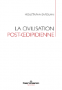 La civilisation post-œdipidienne