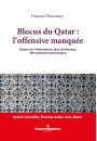 Blocus du Qatar : L'offensive manquée