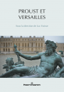 Proust et Versailles