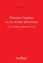 Theodor Cazaban ou La révolte silencieuse