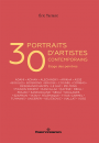 30 portraits d'artistes contemporains