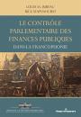 Le contrôle parlementaire des finances publiques dans les pays de la francophonie