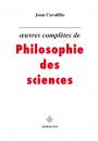 Œuvres complètes de philosophie des sciences