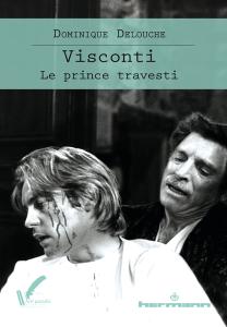 Visconti. Le Prince travesti