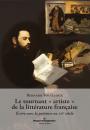 """Le tournant """"artiste"""" de la littérature française"""