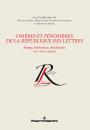 Ombres et pénombres de la République des Lettres