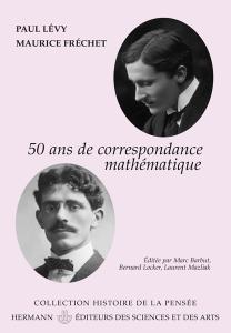 Cinquante ans de correspondance mathématique en 107 lettres