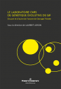 Le laboratoire CNRS de génétique évolutive de Gif