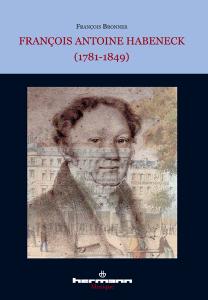 François Antoine Habeneck (1781-1849)