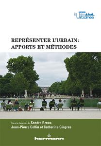 Représenter l'urbain : apports et méthodes