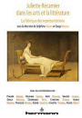 Juliette Récamier dans les arts et la littérature.