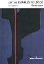 L'Art de Charles Pollock : Douce Raison